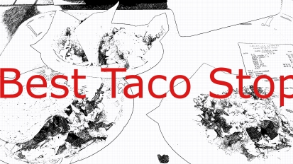 Best Taco's in California. | Coffeepuss.com
