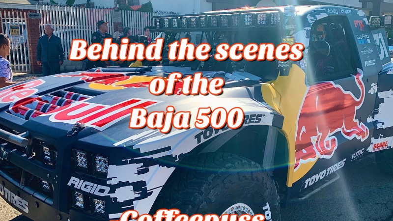 Behind the scenes of the Baja 500 | Passenger Podcast |Coffeepuss